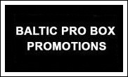 Baltic Pro Box Promotions